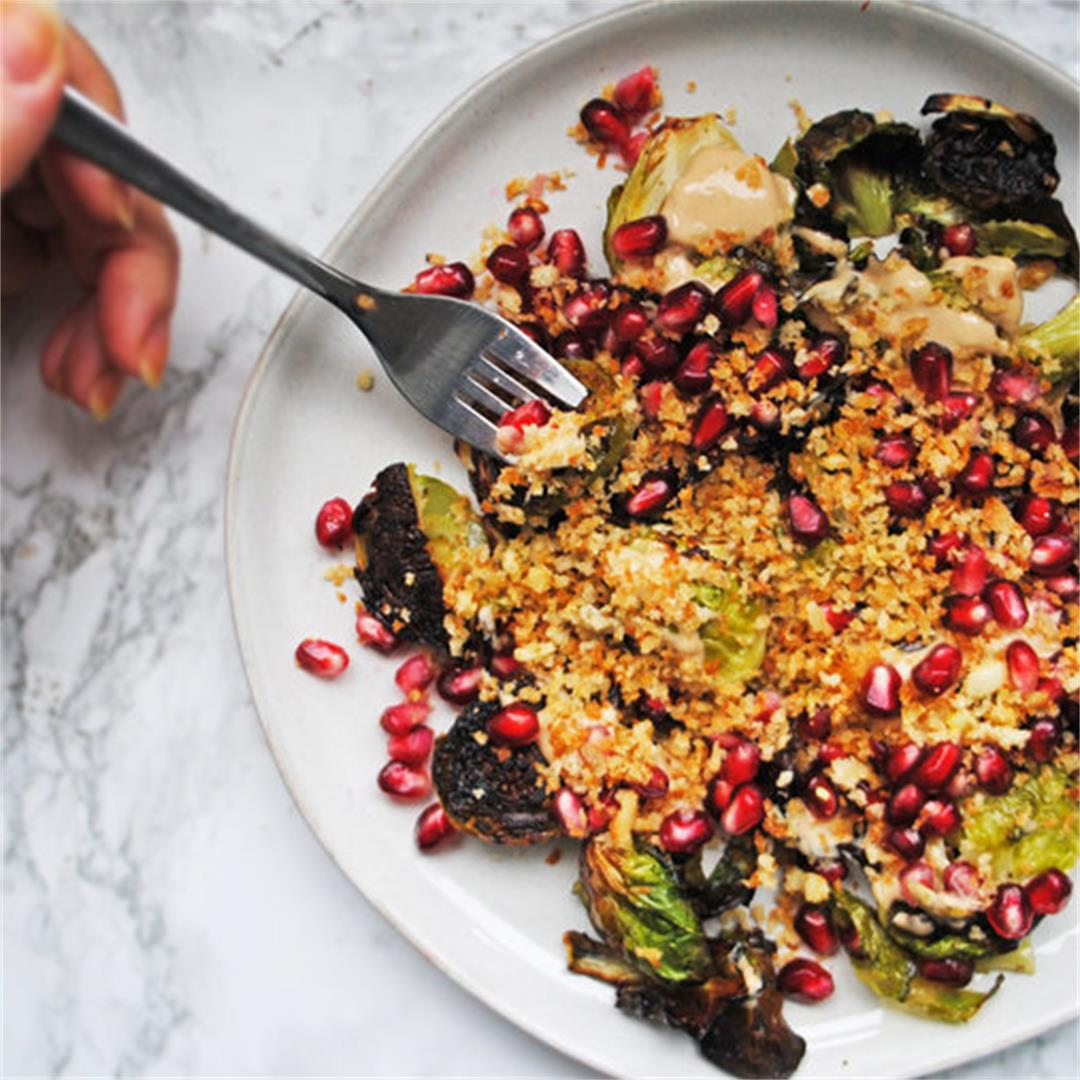 Crispy Sprouts with Tahina & Pomegranate